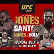 UFC 239 Title Fight Jones v Santos Nunes V Holmes