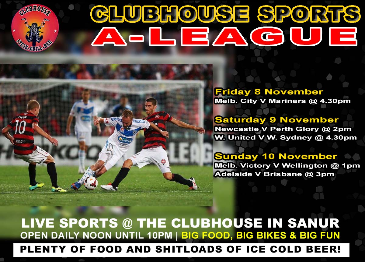 Clubhouse Steak Grill & Sports Bar Sanur Live Sports in Bali - Hyundai A League