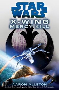 X-Wing: Mercy Kill