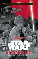 Journey to the Force Awakens: Weapon of a Jedi