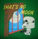 That's No Moon from Busted Tees