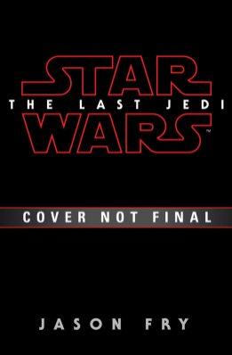 The Last Jedi (Novelization/temp cover)