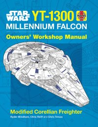 Haynes Star Wars: Millennium Falcon: Owners' Workshop Manual