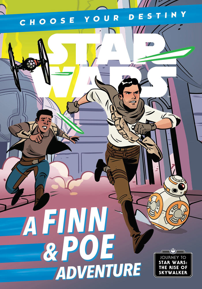 Choose Your Destiny: A Finn & Poe Adventure (Journey to Star Wars: The Rise of Skywalker)