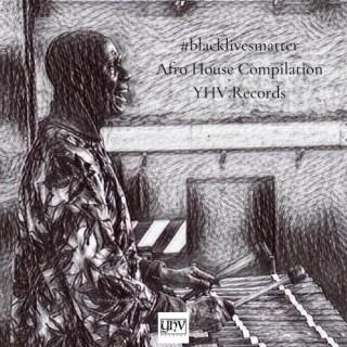 Blacklivesmatter Afro House Compilation (2020)