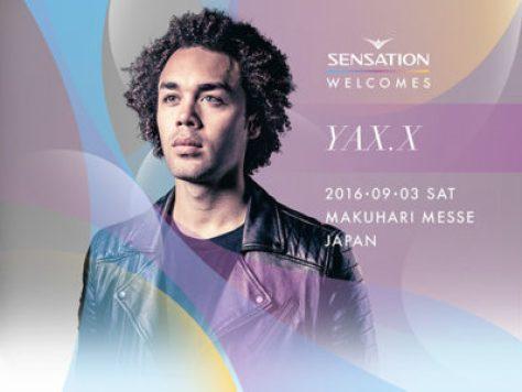 YAX.X - Sensation 2016 出演者