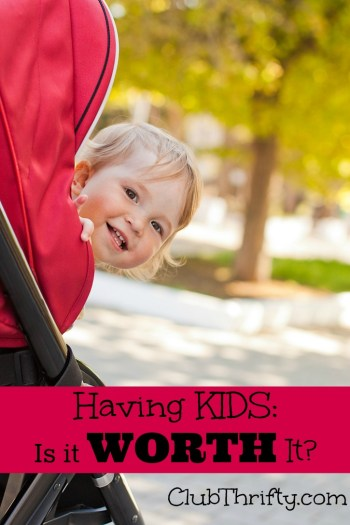 There is a lot that goes into being a parent which seems to get forgotten - financial issues included. So, is having kids really worth it?