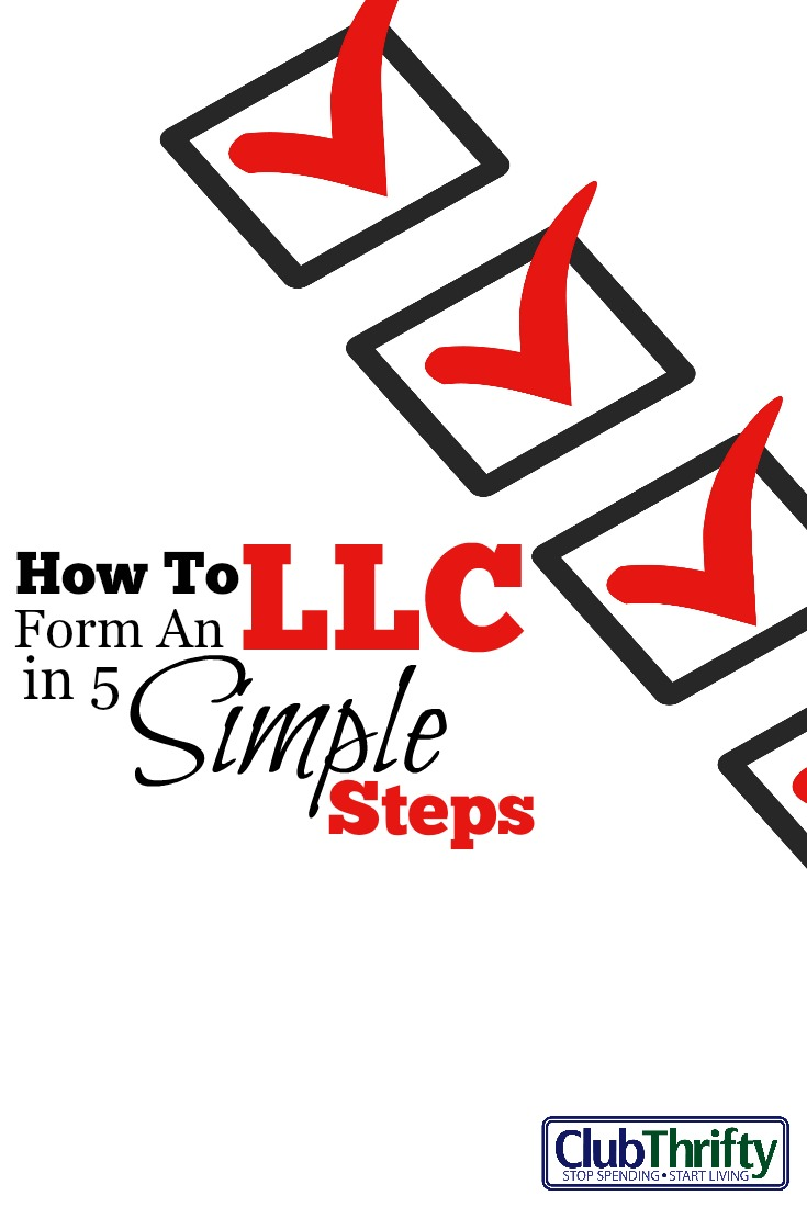 How to start an llc in 5 simple steps club thrifty so what is an llc anyway do you want to start your own business falaconquin