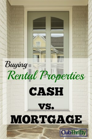Buying rental properties is one of the best investments we've made. But, should you use cash or a mortgage? Join us as we compare your options.