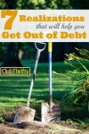 7 Realizations That Will Help You Get Out of Debt