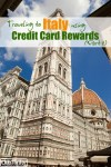 Italy on Credit Card Rewards: Part Two