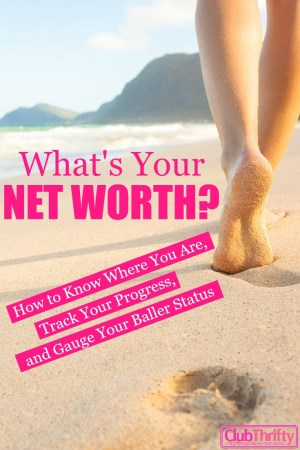 What's your most important financial number? It's your net worth, silly! Learn how to track your progress and gauge your baller status using your net worth.