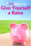 7 Simple Ways to Give Yourself a Raise