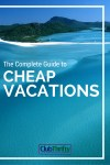 The Complete Cheap Vacations Guide for 2016