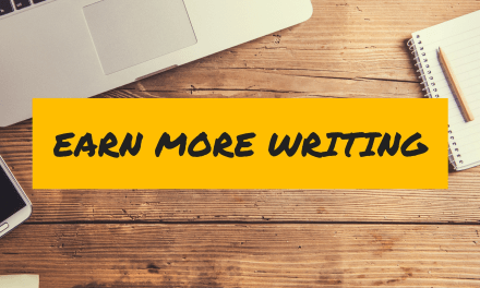 """5 Ways to Earn $100 in a Few Hours (Plus Presale Open for """"Earn More Writing"""" Course!)"""