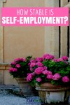 Is Self-Employment More Stable than a Regular Job?