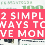52 Easy Ways to Save Money on a Tight Budget
