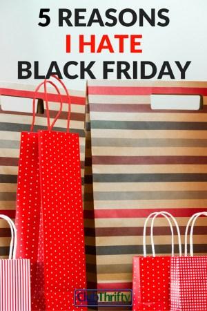 5 Reasons I M Skipping Black Friday This Year Club Thrifty