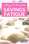 Savings Fatigue: When Saving Money Becomes Boring