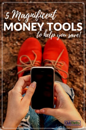 5 Super Savings Tools to Help You Save Money in 2017 - Club Thrifty - 웹