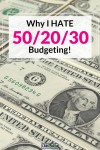 Why I Hate the 50/20/30 Budget