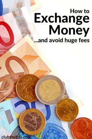 When traveling, currency exchange can be a tricky. It can also cost you a lot of money. Learn how to exchange currency and avoid huge fees here.
