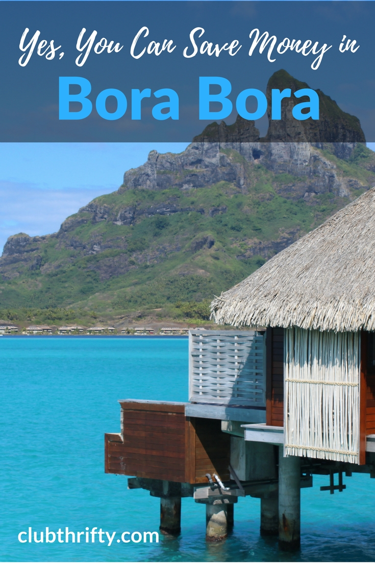 Is Bora Bora on your bucket list? Use these 16 tips to save money in Bora Bora, and your dream vacation may be more affordable than you think!