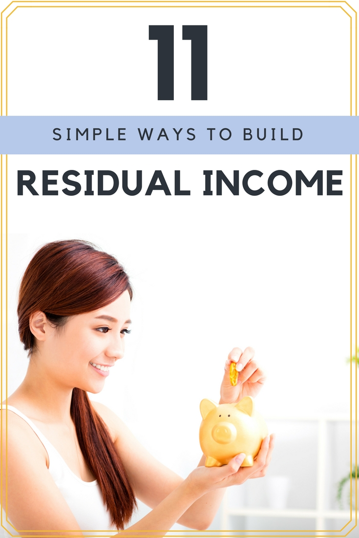 Residual income streams are a great way to make extra money and build wealth. With some up front work, you can build passive income that may last for years to come. Try these 11 residual income ideas to begin boosting your net worth today!