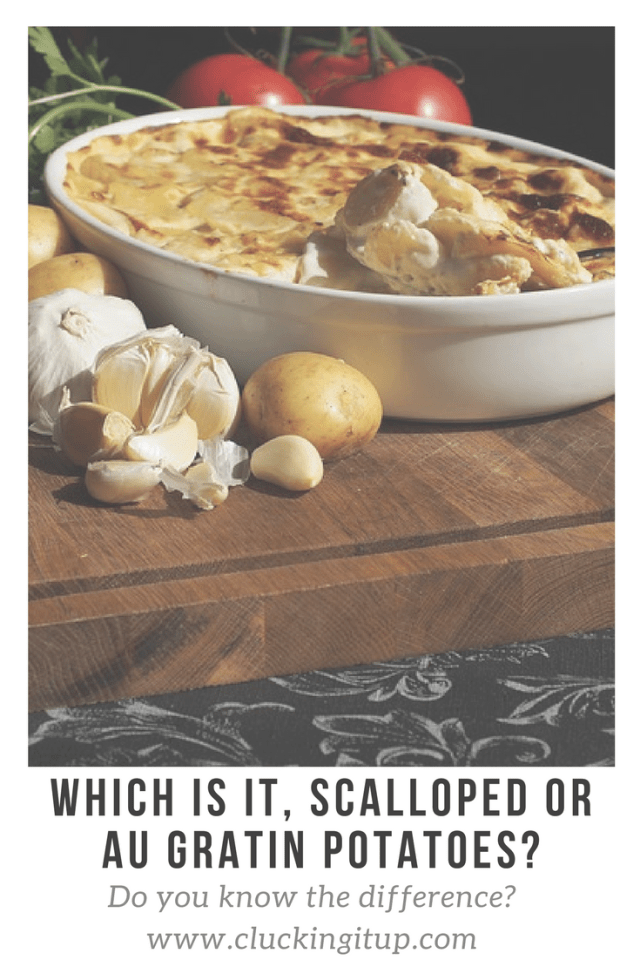Which is it, Scalloped or Au Gratin Potatoes?