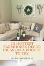 33 Hottest Farmhouse Decor Ideas On A Budget To Try