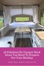 38 Fabulous Rv Camper Hack Ideas You Need To Prepare For Your Holiday