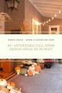 40+ Affordable Fall Home Design Ideas On Budget