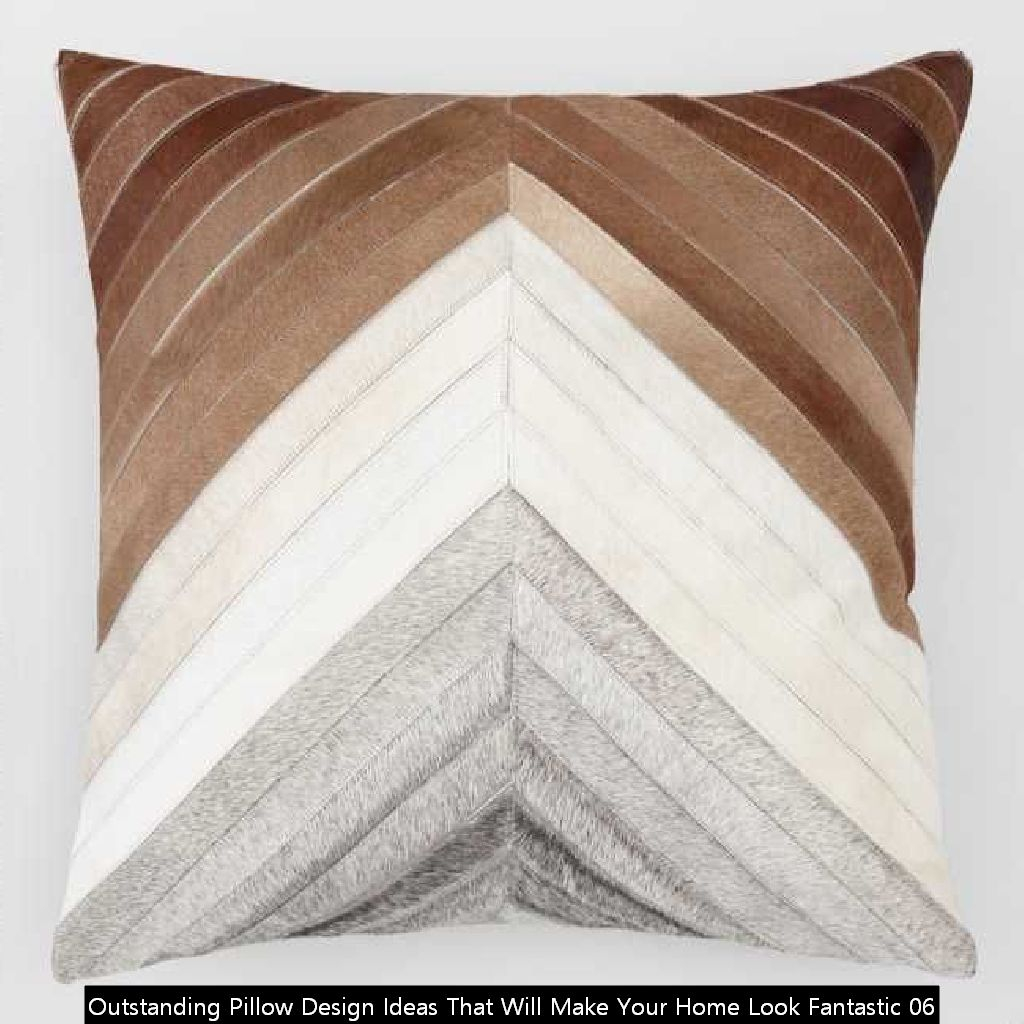 Outstanding Pillow Design Ideas That Will Make Your Home Look Fantastic 06