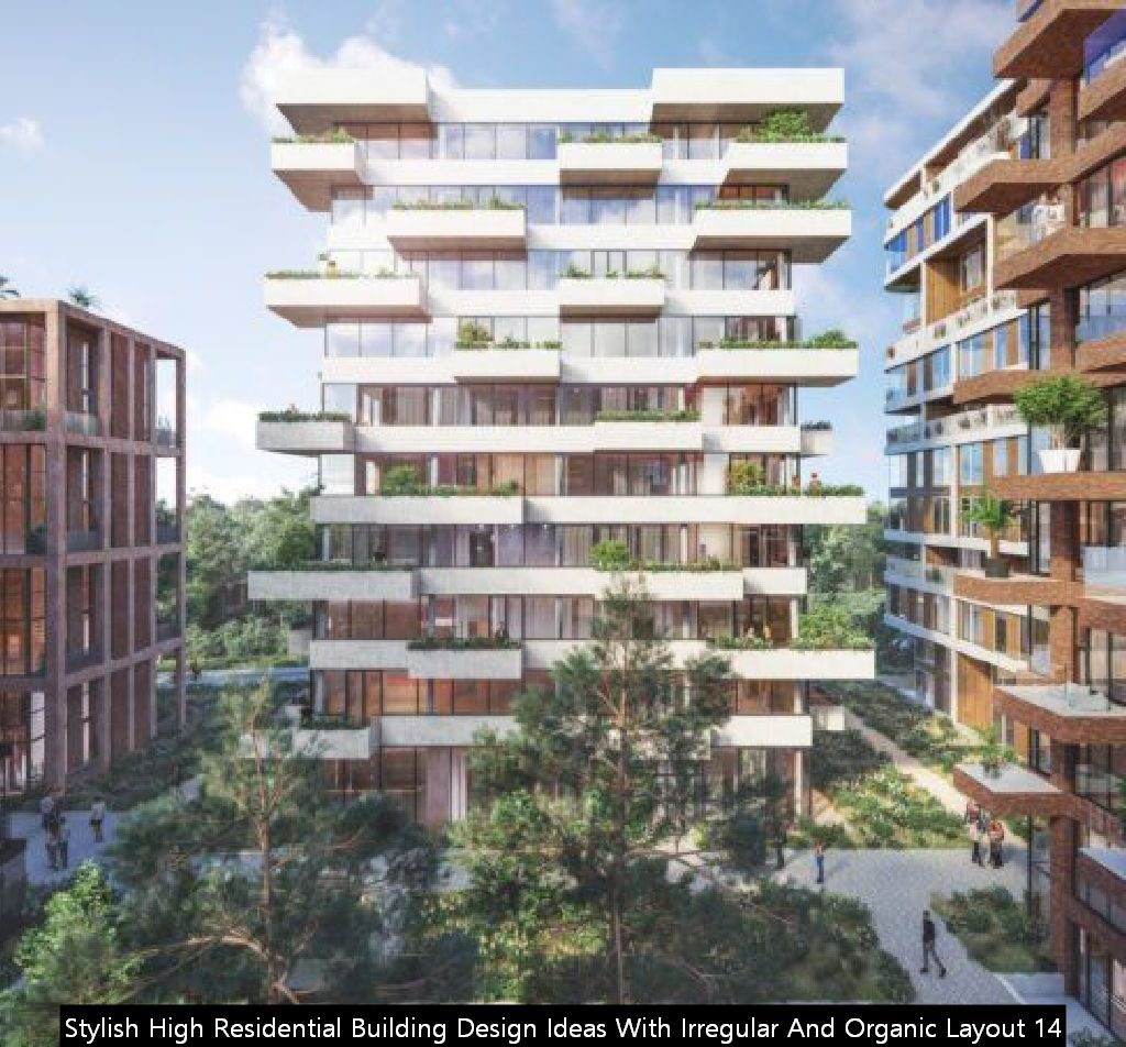 Stylish High Residential Building Design Ideas With Irregular And Organic Layout 14