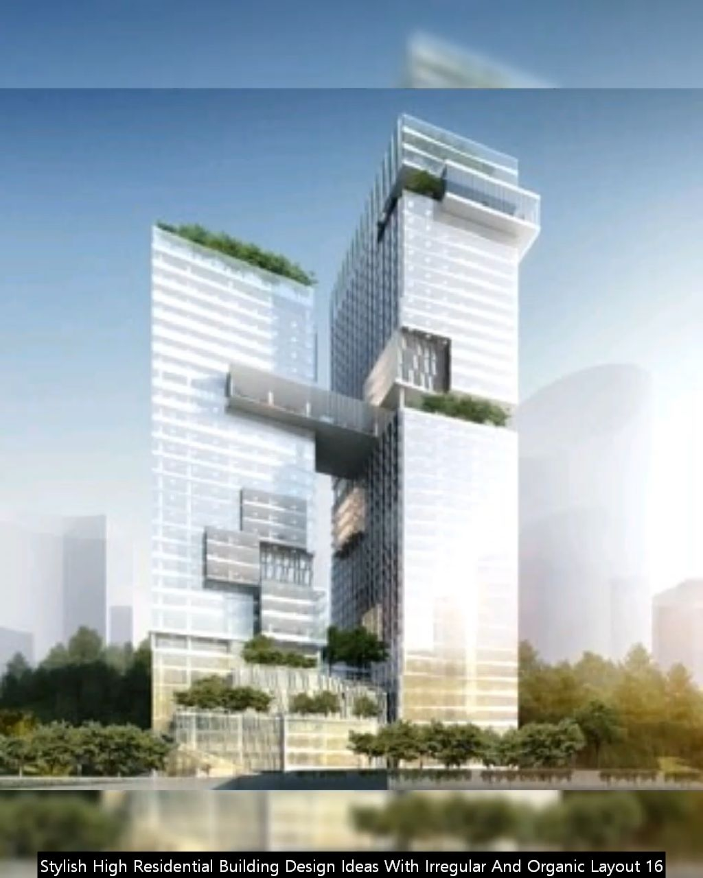 Stylish High Residential Building Design Ideas With Irregular And Organic Layout 16