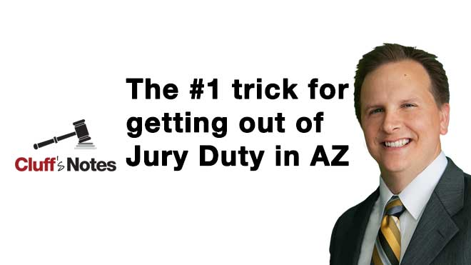 #1 trick for getting out of jury duty in az