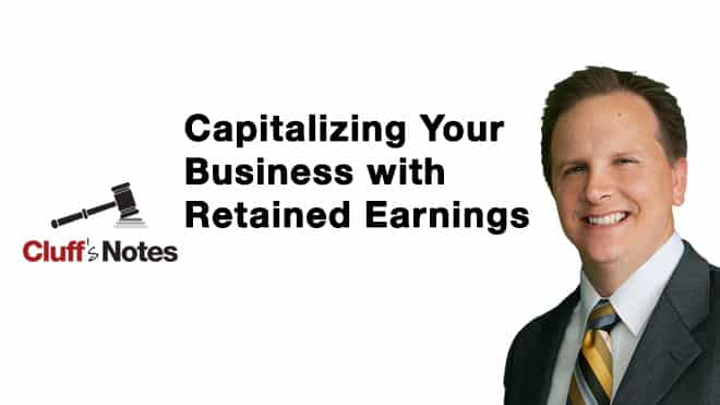 Capitalizing Your Business with Retained Earnings Cluff Law