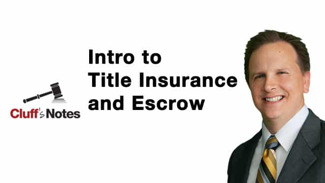 Intro to Title Insurance and Escrow Cluff Law