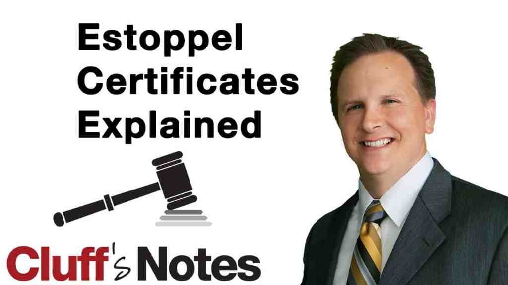 Estoppel Certificates Explained Cluff Law