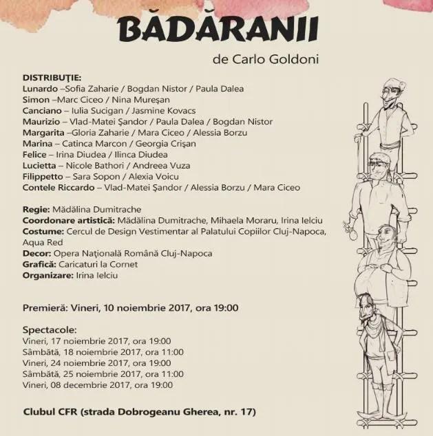 Premiera piesei de teatru Bădăranii