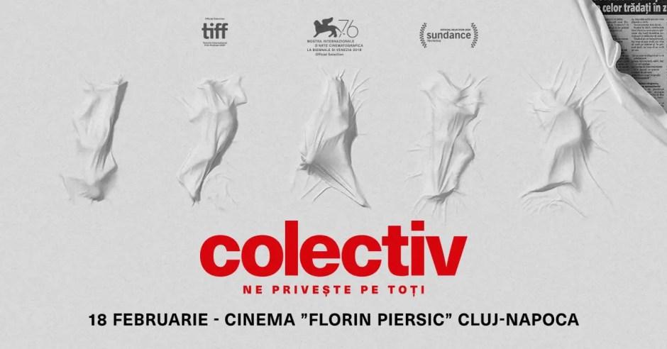 "Filmul ""colectiv"" se vede la Cluj din 28 februarie"