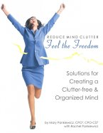 Reduce Mind Clutter - Feel the Freedom