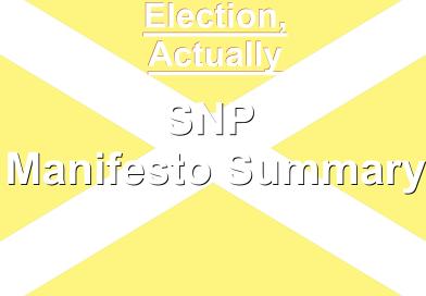 SNP Manifesto Summary – Election Actually