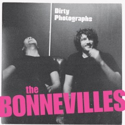The Bonnevilles: Toned Down, But still raw as ever