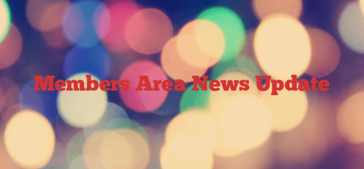 Members Area News Update