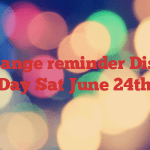 Date change reminder Disability Day  Sat June 24th