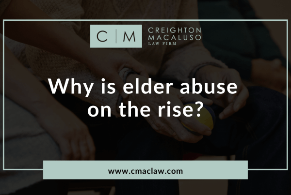 Why is elder abuse on the rise - Creighton Macaluso law firm metairie louisiana
