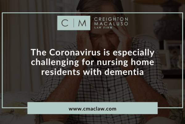 The Coronavirus is especially challenging for nursing home residents with dementia - Creighton Macaluso law firm metairie, louisiana (1)