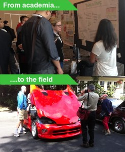 """Two photos. 1) From academia text with photo of three people looking at a conference poster. 2) Text """"...to the field"""" with a photo of people looking at a car at a car show."""
