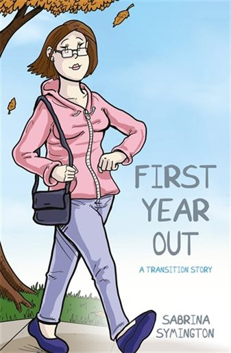 Picture of the book cover of First year out: A transition story